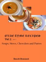 Cover for 'Olde Tyme Recipes Soups, Stews, Chowders and Purées'