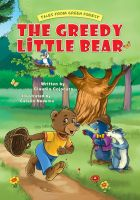 Cover for 'The Greedy Little Bear'