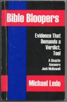 Cover for 'Bible Bloopers:Evidence that Demands a Verdict Too! A Skeptic Answers Josh McDowell'