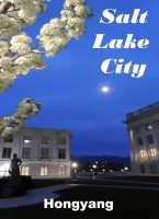 Hongyang(Canada)/ 红洋(加拿大) - Salt Lake City in Utah 盐湖城 --- Photo Book