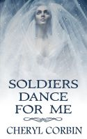 Cover for 'Soldiers Dance for Me'