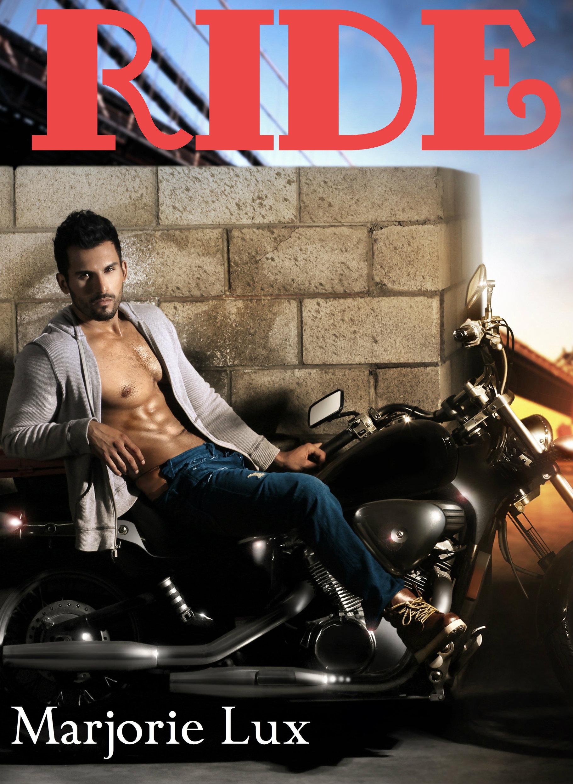 Marjorie Lux - Ride (Erotic Motorcycle Club Romance)