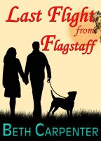 Cover for 'Last Flight from Flagstaff (Choices: Story Two)'