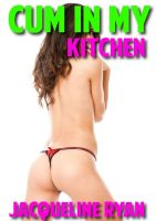 Cover for 'Cum In My Kitchen'