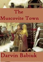 Cover for 'The Muscovite Town'