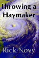 Cover for 'Throwing a Haymaker'