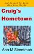 Craig's Hometown by Ann M Streetman