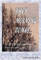 Cover for 'When Morning Comes (Part of the Paranormal Series)'