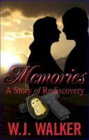 "Cover for 'Memories ""A Story of Rediscovery""'"