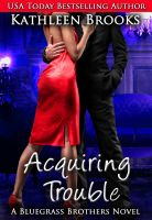 Cover for 'Acquiring Trouble'