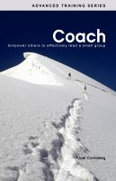 Cover for 'COACH: Empower Others to Effectively Lead a Small Group'