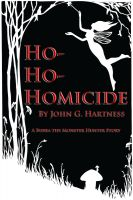 Cover for 'Ho-Ho-Homicide - A Bubba the Monster Hunter Short Story'