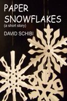 Cover for 'Paper Snowflakes'