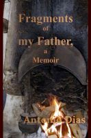 Cover for 'Fragments of my Father, a memoir'