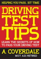 Cover for 'Driving Test Tips: Learn the secrets of how to pass your driving test'