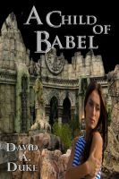 Cover for 'A Child of Babel'
