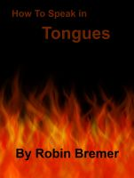 Cover for 'How to Speak in Tongues'