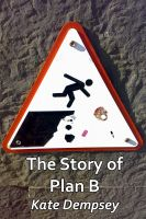 Cover for 'The Story of Plan B'