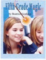 Cover for 'Fifth Grade Magic'