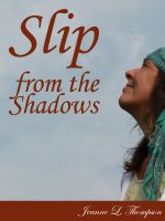 Cover for 'Slip From The Shadows'