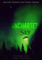 Cover for 'Uncharted Sky: A Lesbian YA Short Story Collection'