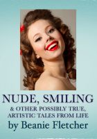 Cover for 'Nude, Smiling & Other Possibly True, Artistic Tales from Life'