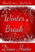 Winter Break by Diana Hunter