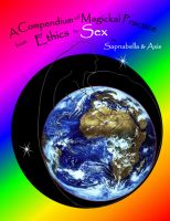 Cover for 'A Compendium of Magickal Practice from Ethics to Sex'