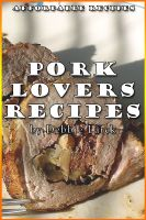 Cover for 'Pork Lovers Recipes'