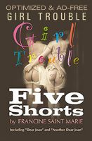 Cover for 'GIRL TROUBLE: Five Shorts'