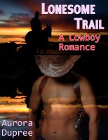 Cover for 'Lonesome Trail (A Cowboy Romance)'