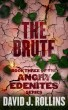 The Brute (Angry Edenites 3) by David J. Rollins