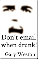 Cover for 'Don't email When Drunk'
