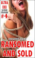Cover for 'Ultra XXX: Ransomed and Sold (Random Strangers #4)'