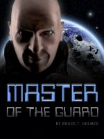 Cover for 'Master of the Guard'