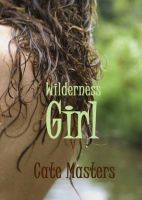 Cover for 'Wilderness Girl'