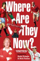 Cover for 'Where Are They Now? - Manchester United FC'