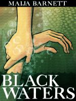 Cover for 'Black Waters (Book 1 in the Songstress Trilogy)'