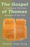 Cover for 'The Gospel of Thomas: A Traditional Christian Analysis of the Text'