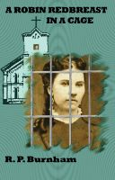 Cover for 'A Robin Redbreast in a Cage'