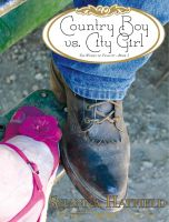 Cover for 'Country Boy vs. City Girl'