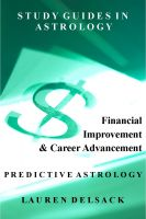 Cover for 'Study Guides in Astrology: Predictive Astrology – Financial Improvement and Career Advancement'