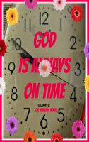 Cover for 'God Is Always On Time'