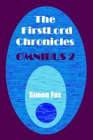 Cover for 'The FirstLord Chronicles: Omnibus 2'