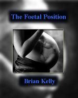 Cover for 'The Foetal Position'