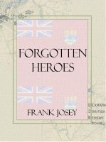 Cover for 'Forgotten Heroes - Canadian espionage in WW2'