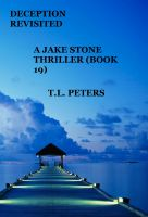 Cover for 'Deception Revisited, A Jake Stone Thriller (Book 19)'