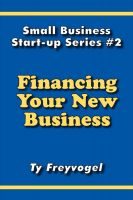 Cover for 'Financing Your New Business'
