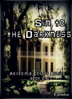 Cover for 'Sin to the Darkness'