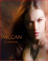 Cover for 'Wiccan, A Witchy Young Adult Paranormal Romance'